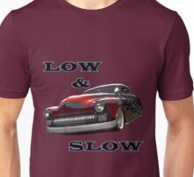 Low and Slow Unisex T-Shirt