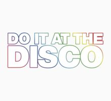 DO IT AT THE DISCO Kids Clothes