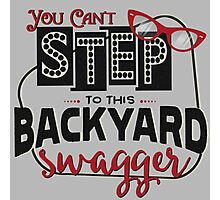 Miranda Inspired - You Can't Step to this Backyard Swagger - Little Red Wagon - Country Song Lyric Photographic Print