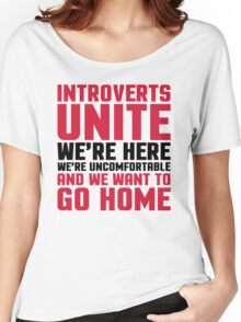 Introverts Unite Funny Quote Women's Relaxed Fit T-Shirt