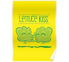 Lettuce Kiss Poster