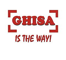 Ghisa is the way Photographic Print