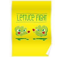 Lettuce Fight Poster