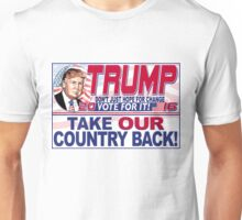 Take Our Country Back 2016 Donald Trump Unisex T-Shirt
