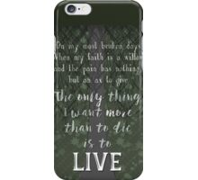 My Faith is a Willow iPhone Case/Skin