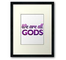We Are All Gods | Rubix Ball | Fractal Art Framed Print