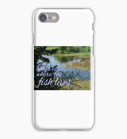 This is Where the Fish Lives iPhone Case/Skin