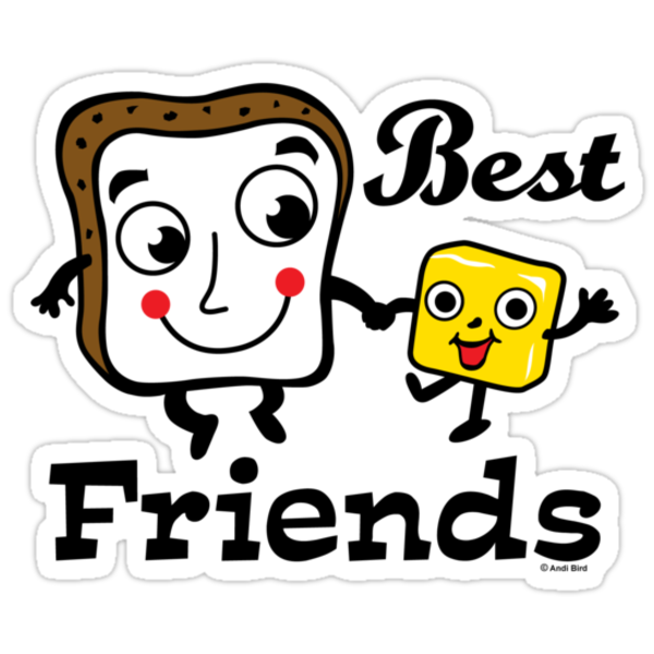 "Bread and Butter ""Best Friends""  by Andi Bird"