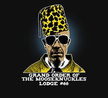 Grand Order of Mooseknuckles Unisex T-Shirt