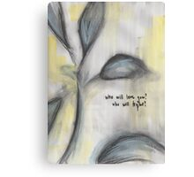 Skinny Love Canvas Print