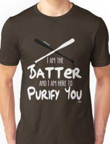 I am the Batter... T-Shirt
