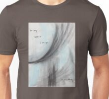 Not In That Way Unisex T-Shirt
