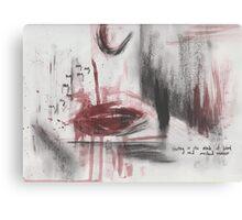 My my my ... Skinny Love Canvas Print