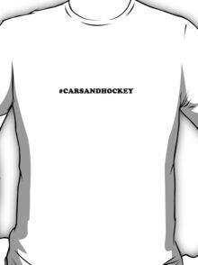 Simplistic #CARSANDHOCKEY Shirt T-Shirt