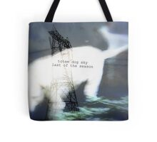 totem dog sky last of season Tote Bag