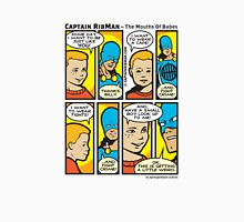 Mouths Of Babes - Captain RibMan T-Shirt