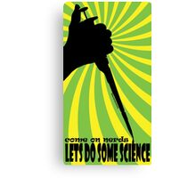 LETS DO SOME SCIENCE Canvas Print