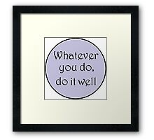Do it well Framed Print