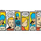 Mouths Of Babes - Captain RibMan by Captain RibMan