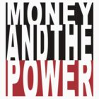 MONEY AND THE POWER by brandon robinson