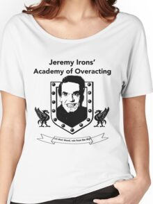 Jeremy Irons Academy Women's Relaxed Fit T-Shirt