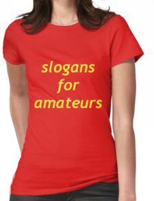 slogan Womens Fitted T-Shirt