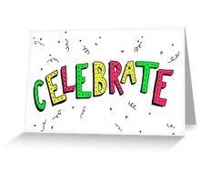 Celebrate - Neon Greeting Card