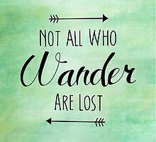Not All Who Wander by Leah Price