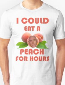 I Could Eat a Peach for Hours T-Shirt