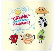 """""""Crying"""" Breakfast Friends! // Steven Universe Poster"""