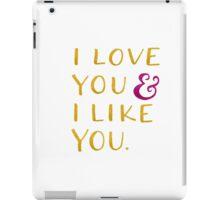 I love you & I like you -- Yellow iPad Case/Skin