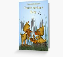 You're having a baby! Greeting Card