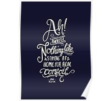 Ah! There is nothing like staying at home for real comfort Poster
