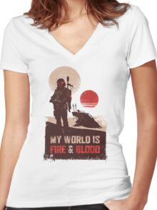 My world is Fire & Blood Women's Fitted V-Neck T-Shirt