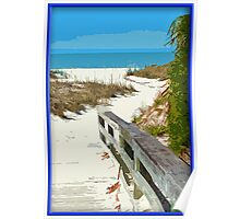 Walkway Out To The Beach Poster