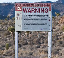 Area 51 Warning Sign by Henry Plumley