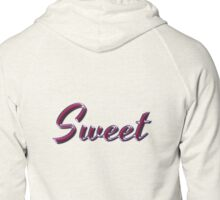 Sweet - Faux Pink Colored Turquoise Text Effect - Purple Outline Zipped Hoodie