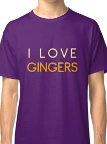 I LOVE GINGERS Classic T-Shirt