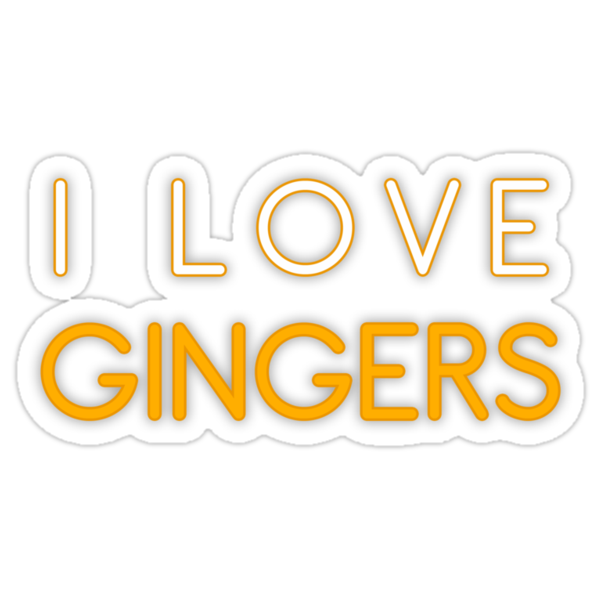 I LOVE GINGERS by JasonFrayling