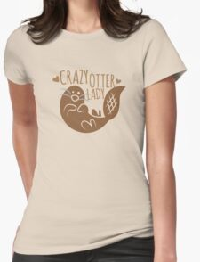 Crazy otter lady Womens Fitted T-Shirt