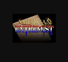 American Extremist Unisex T-Shirt