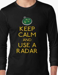 Keep use a radar Long Sleeve T-Shirt