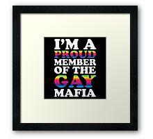 Gay mafia Framed Print