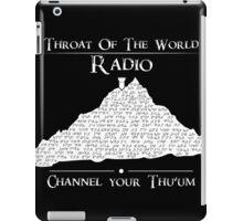 Throat of the World Radio - White on Black iPad Case/Skin