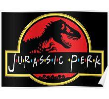 Jurassic Perk Poster