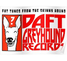 Daft Greyhound Records (posters, duvets, etc) Poster