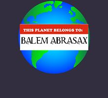 Property of Balem Abrasax Unisex T-Shirt