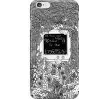 Is this your Only Window to the World? iPhone Case/Skin