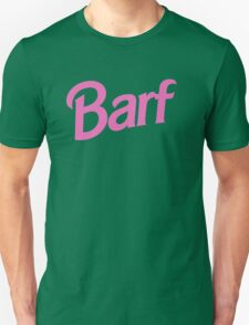#BARF, Inspired by Barbie logo Unisex T-Shirt