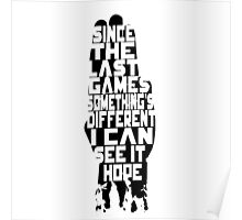 I can see it, hope - Hand Poster